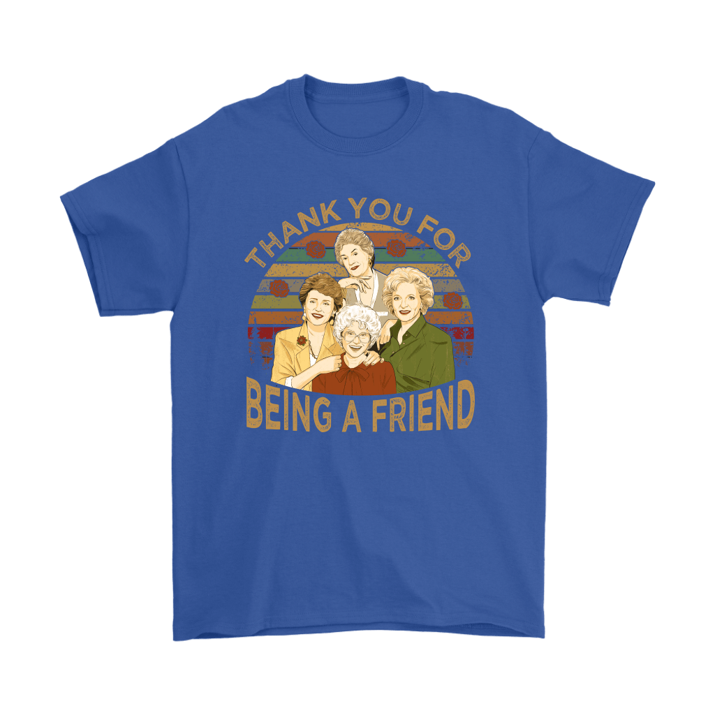 Thank You For Being A Friend The Golden Girls Vintage Shirts 14