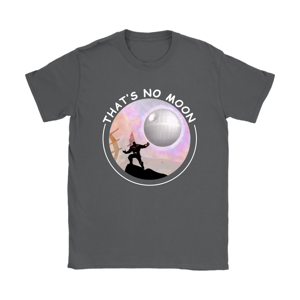 That's No Moon Thanos Hitting You With The Death Star Shirts 9