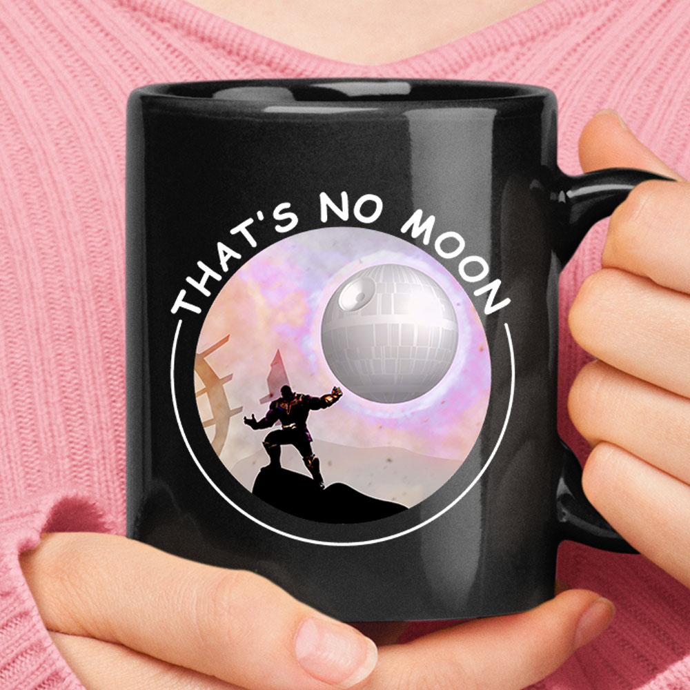That's No Moon Thanos Hitting You With The Death Star Mug 1