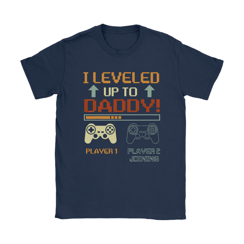I Leveled Up To Daddy Player 2 Joining Gamer Shirts 5