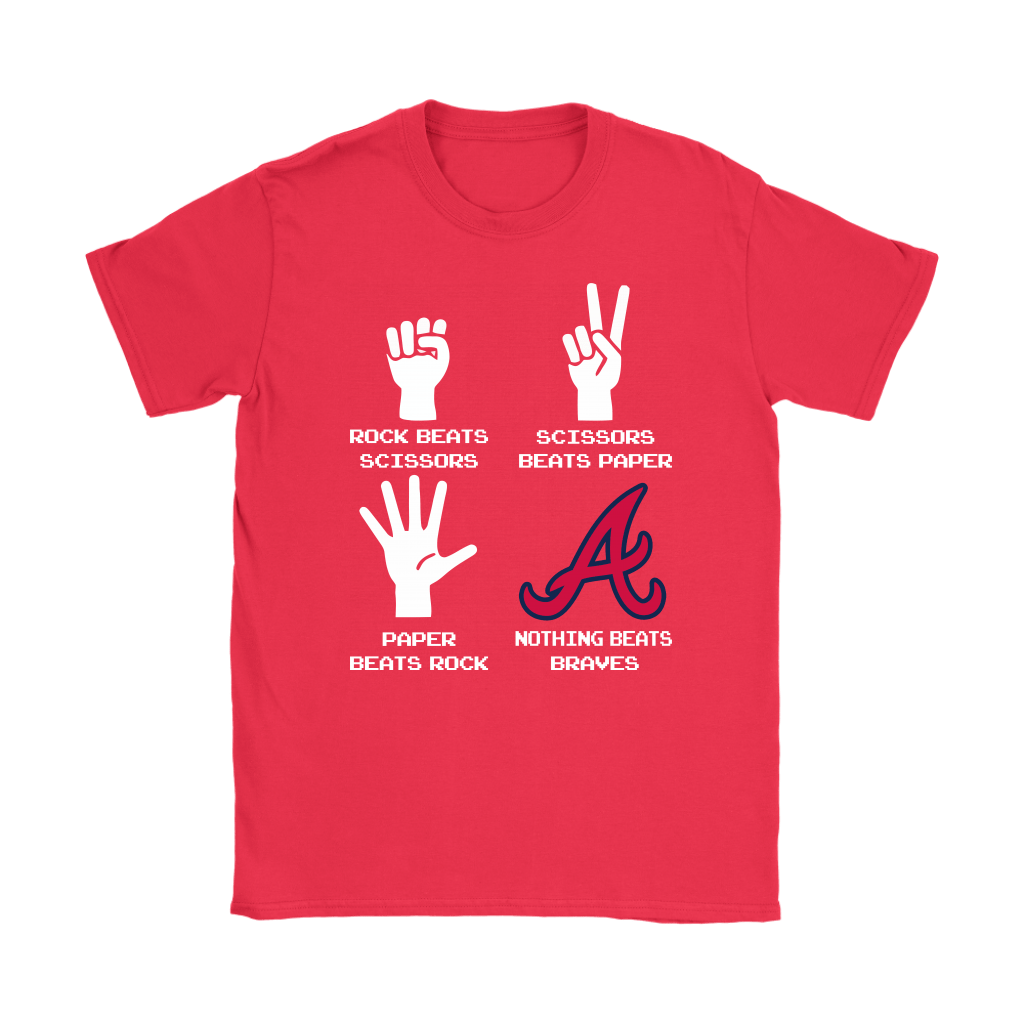 Rock Paper Scissors Nothing Beats The Atlanta Braves Shirts 12