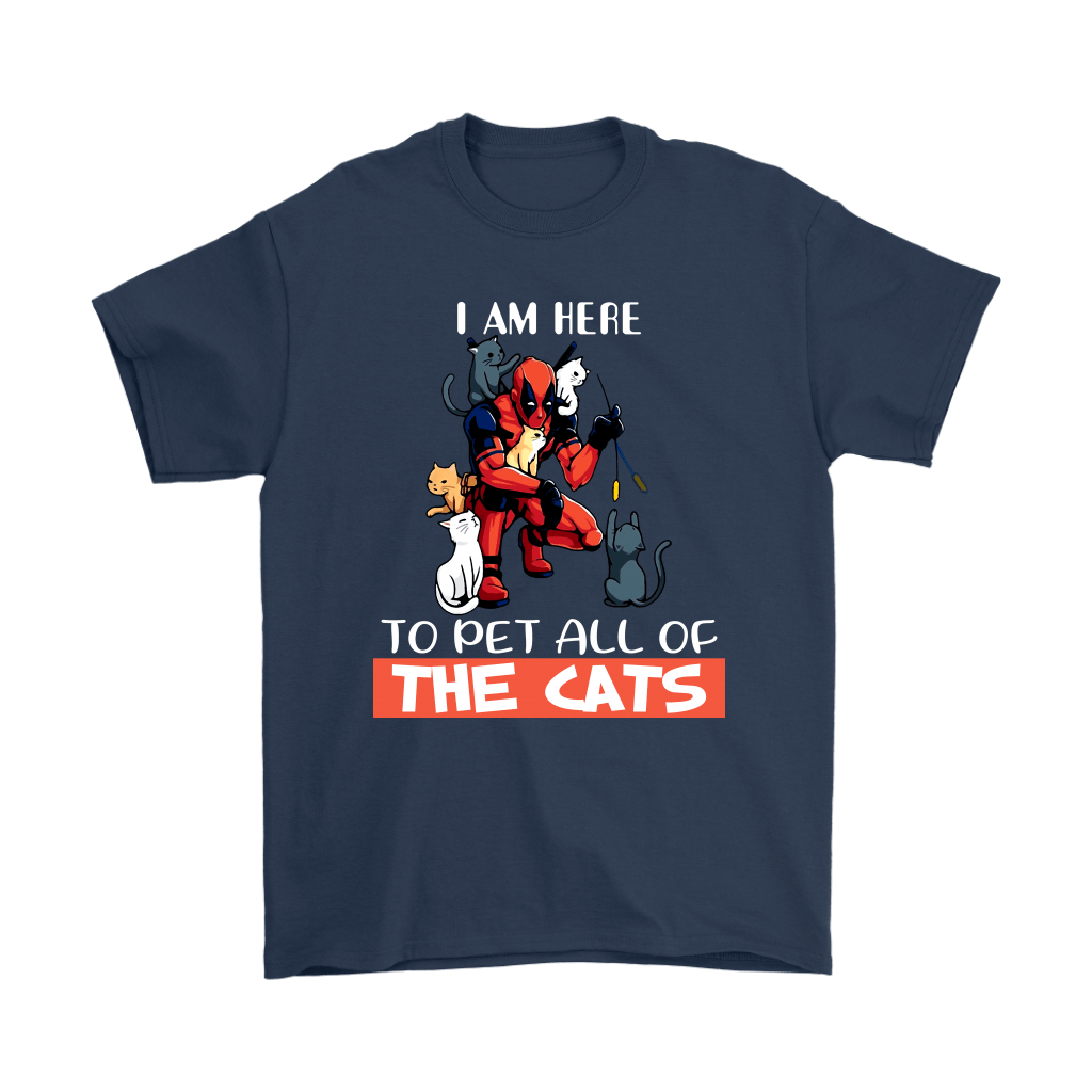 I Am Here To Pet All The Cat Deadpool Shirts 3