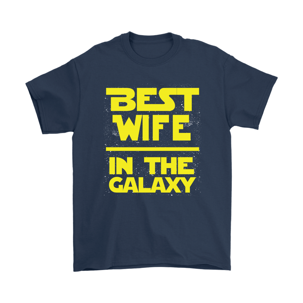 Best Wife In The Galaxy Star Wars Shirts 3