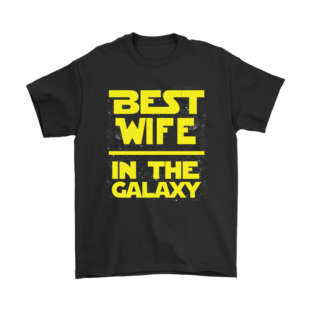 Best Wife In The Galaxy Star Wars Shirts 1