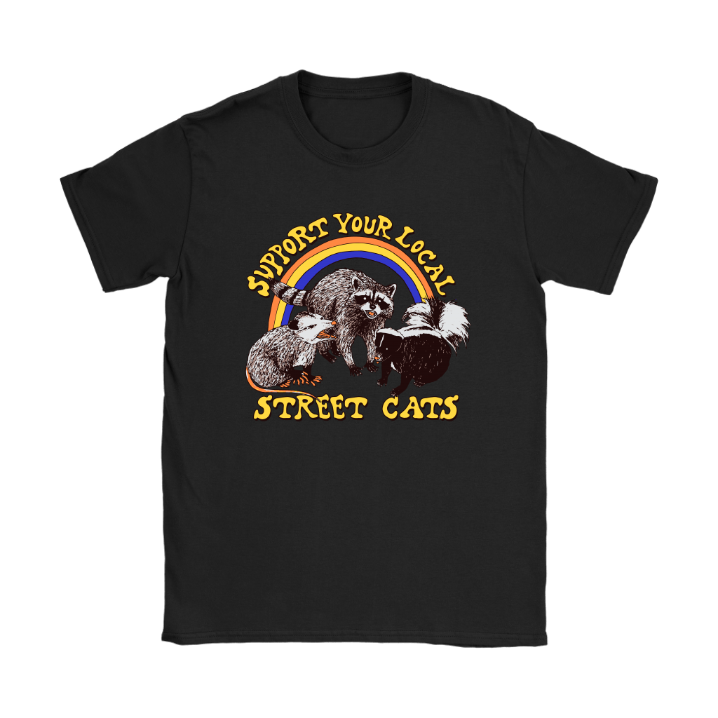 Support Your Local Street Cats Trash Panda Skunk Wild Animal Shirts 21