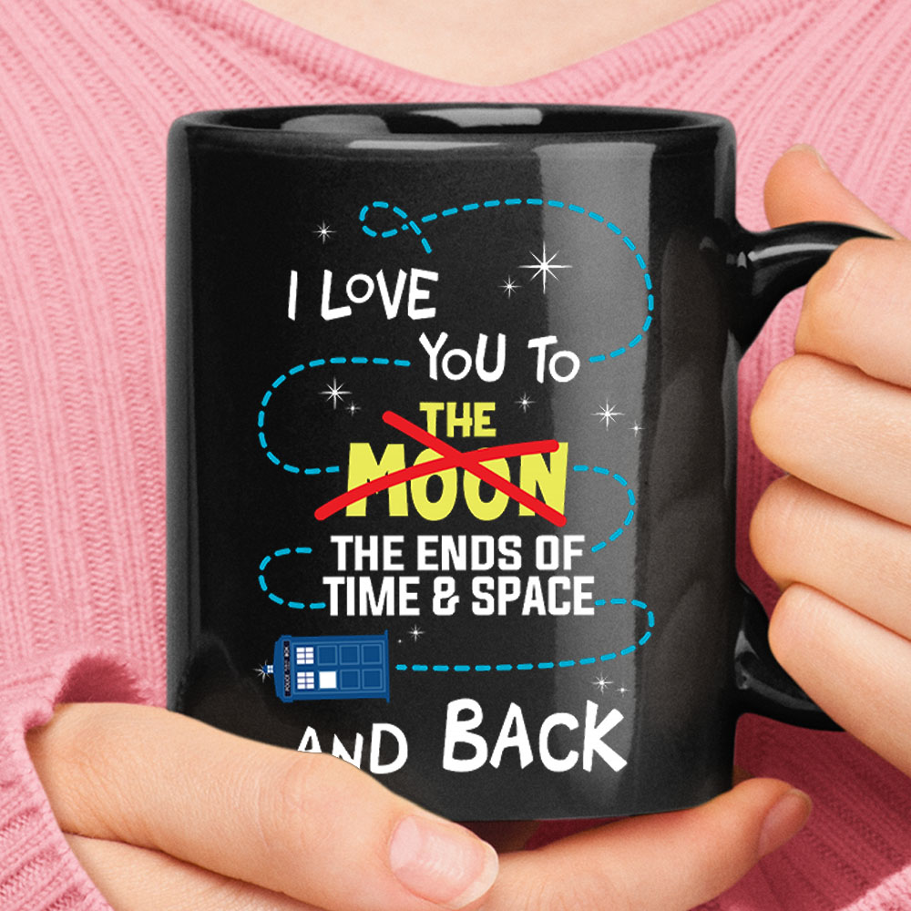 I Love You To The End Of Time & Space And Back Doctor Who Mug 1