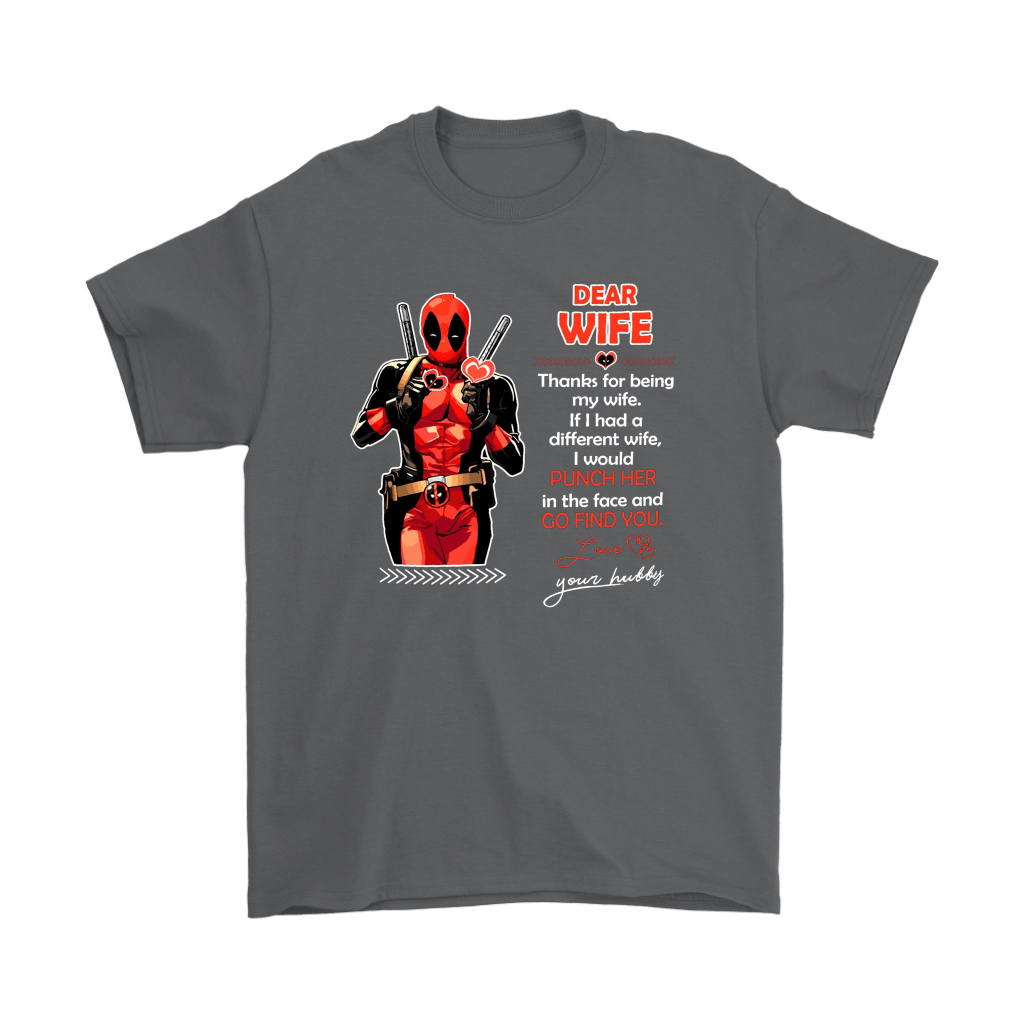 Dear Wife Thank You For Being My Wife Your Hubby Deadpool Shirts 2