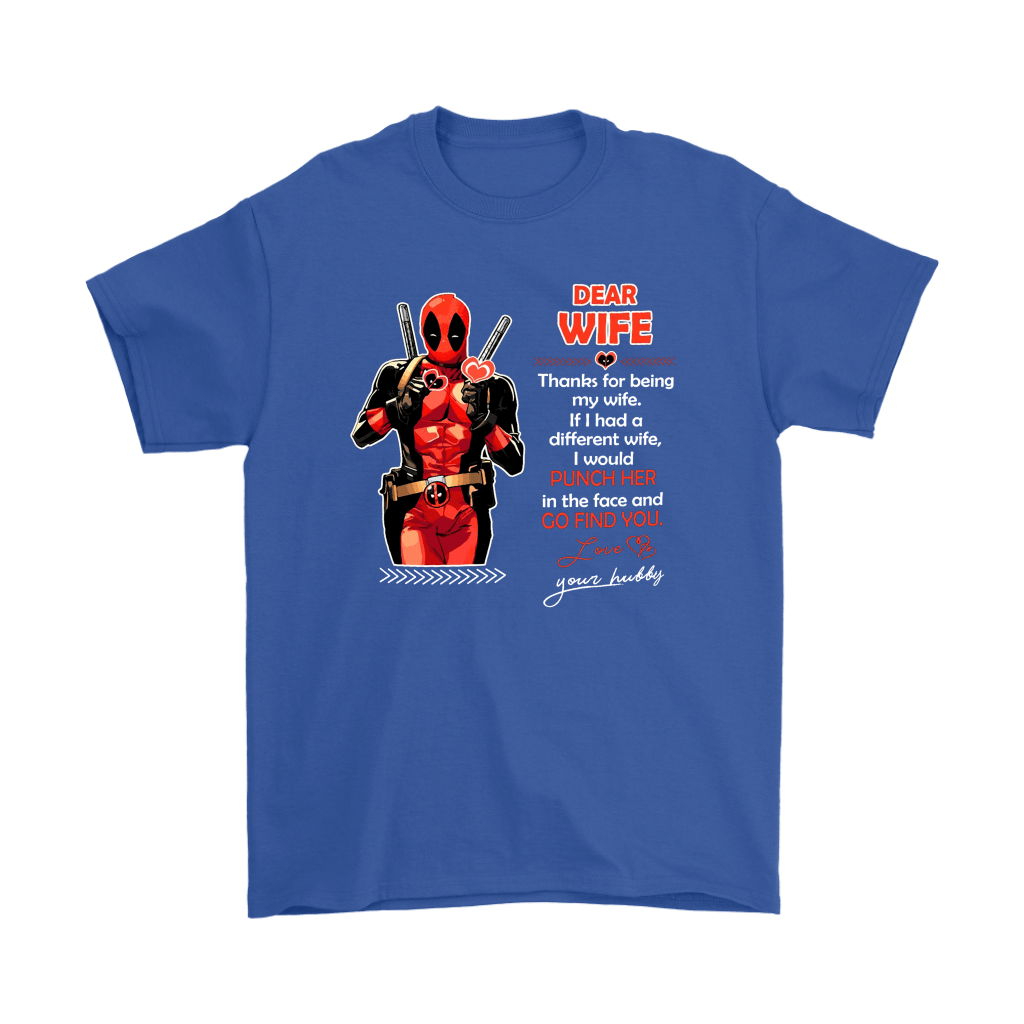 Dear Wife Thank You For Being My Wife Your Hubby Deadpool Shirts 5
