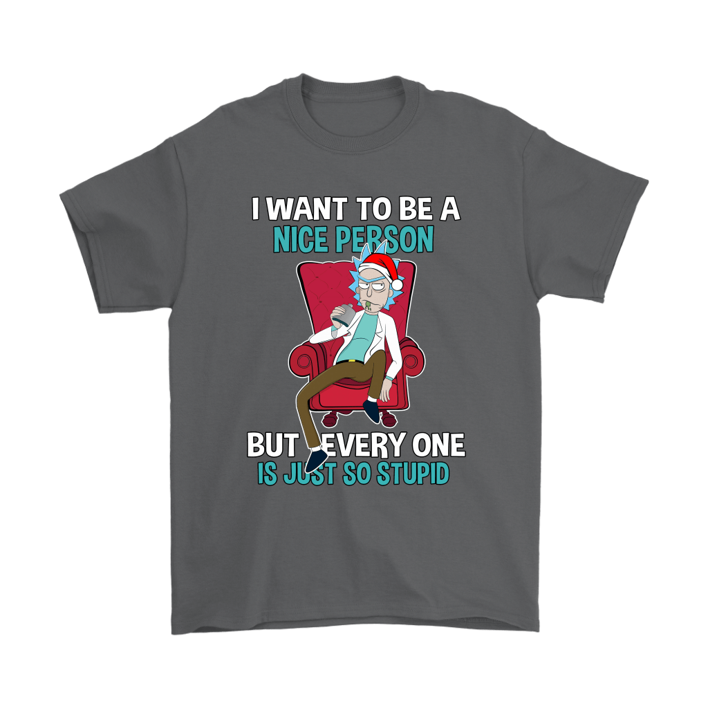 Rick Sanchez I Want To Be A Nice Person Christmas Shirts 2
