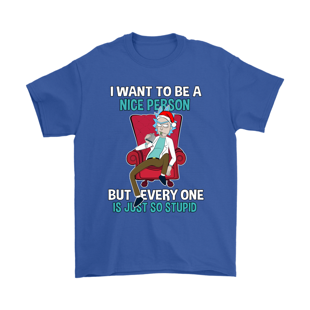 Rick Sanchez I Want To Be A Nice Person Christmas Shirts 5