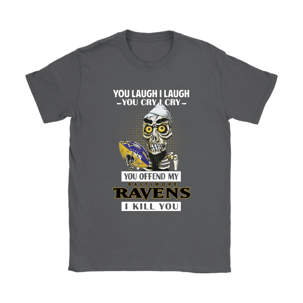 You Offend My Baltimore Ravens I Kill You Achmed Shirts 7