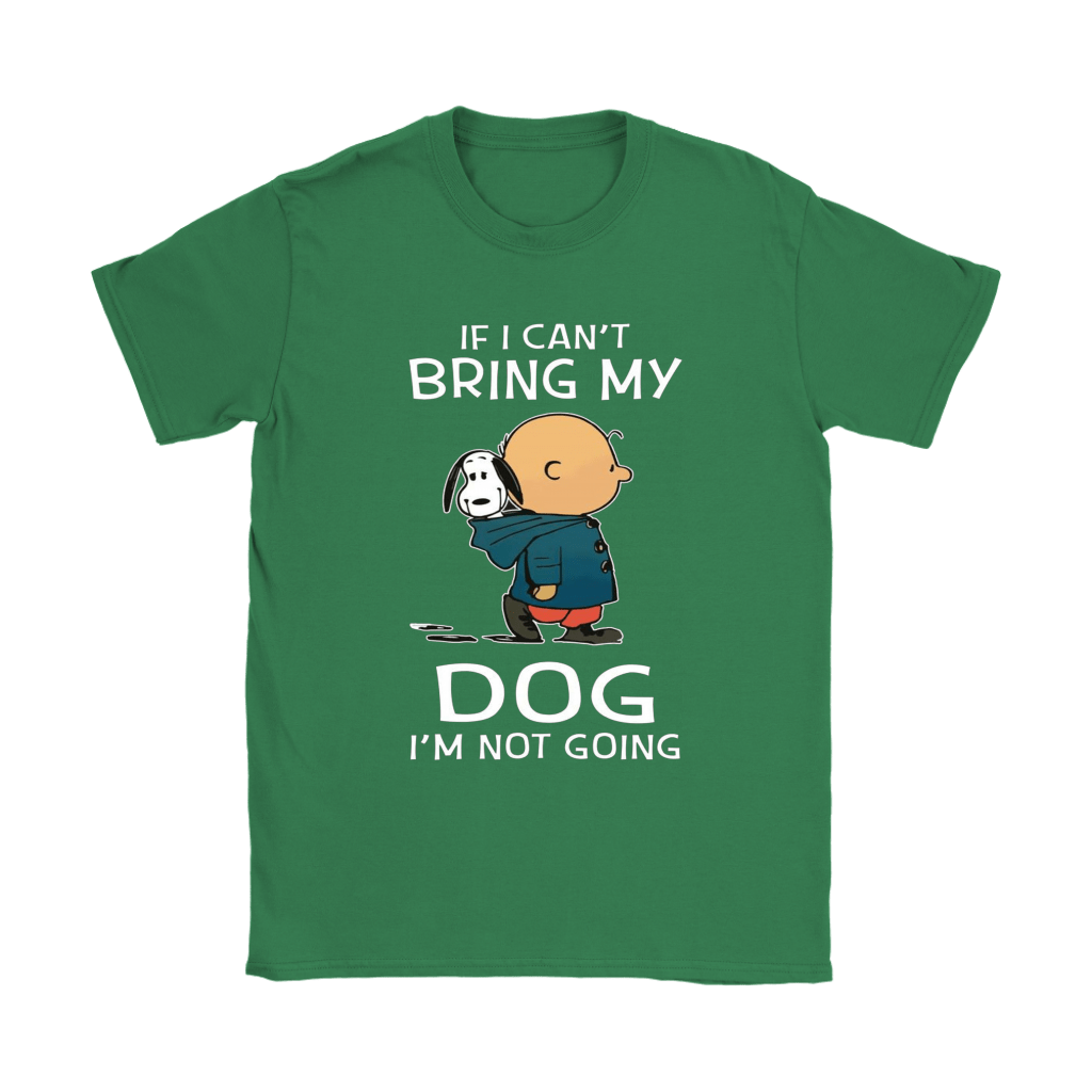 Charlie And Snoopy If I Can't Bring My Dog I'm Not Going Shirts 12