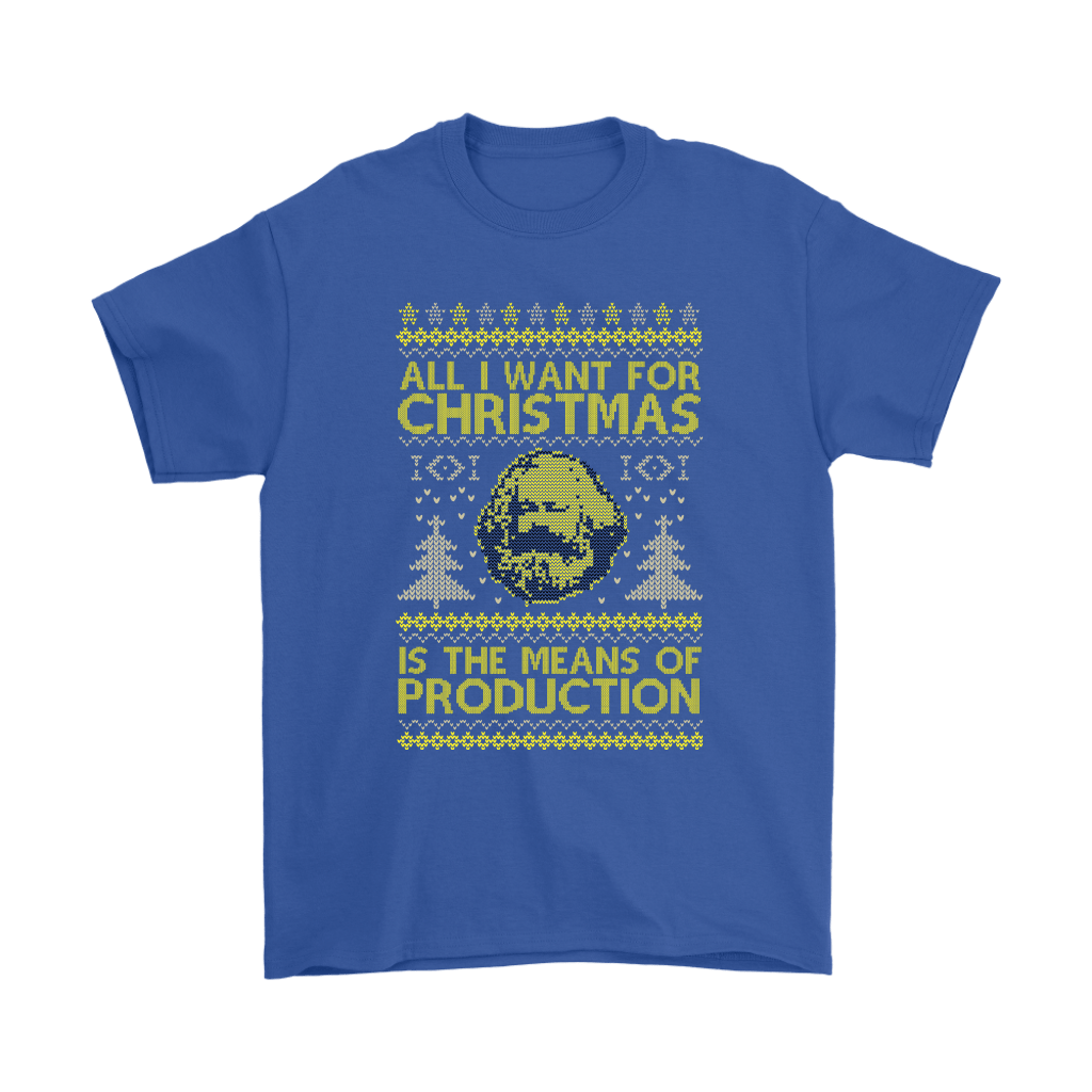 All I Want For Christmas Is The Means Of Production Marxism Shirts 6