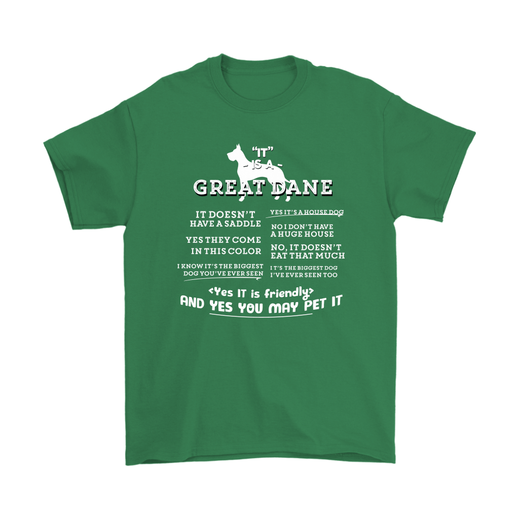 It Is A Great Dane Yes It Is Friendly Yes You May Pet It Shirts 7