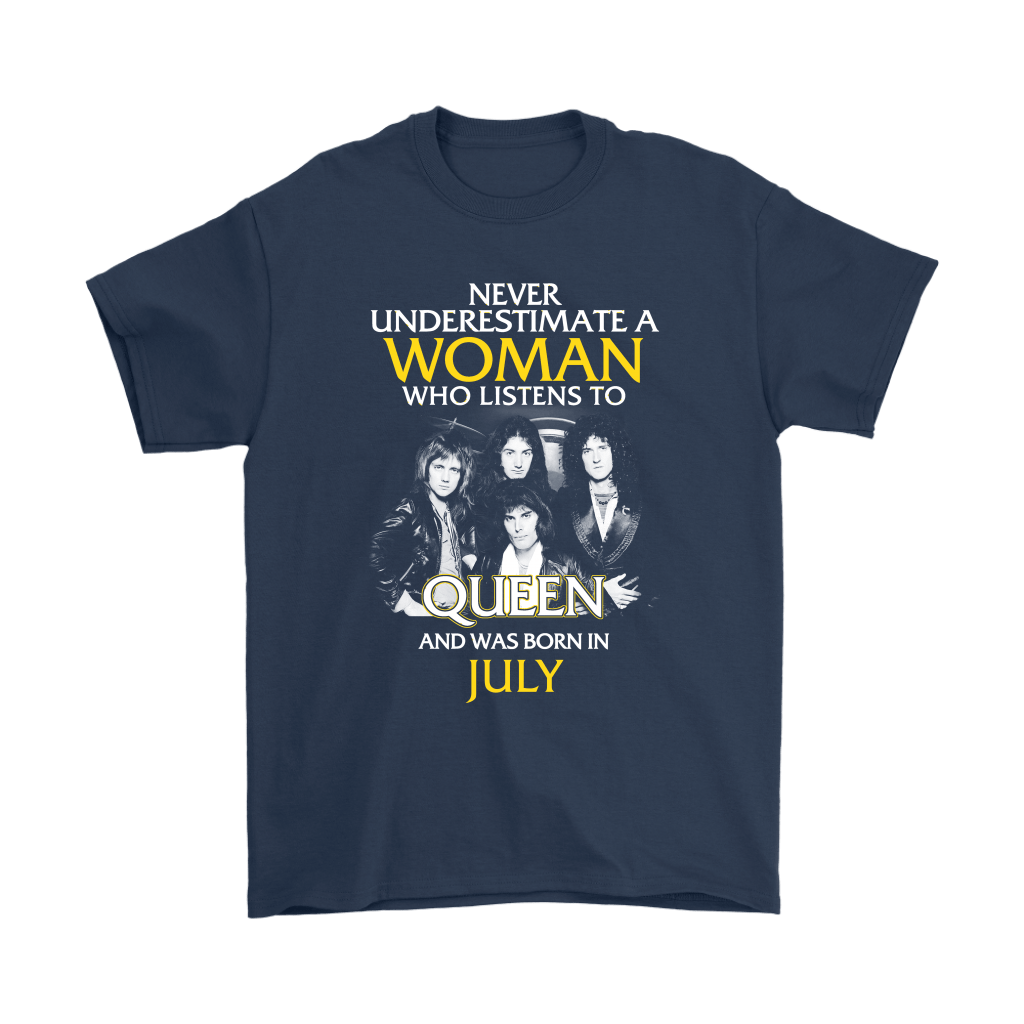 Never Underestimate Woman Who Listens To Queen Born In July Shirts 3