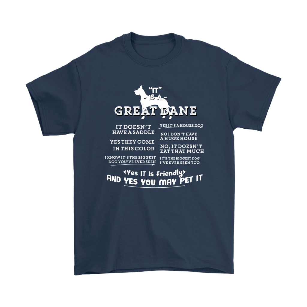 It Is A Great Dane Yes It Is Friendly Yes You May Pet It Shirts 3