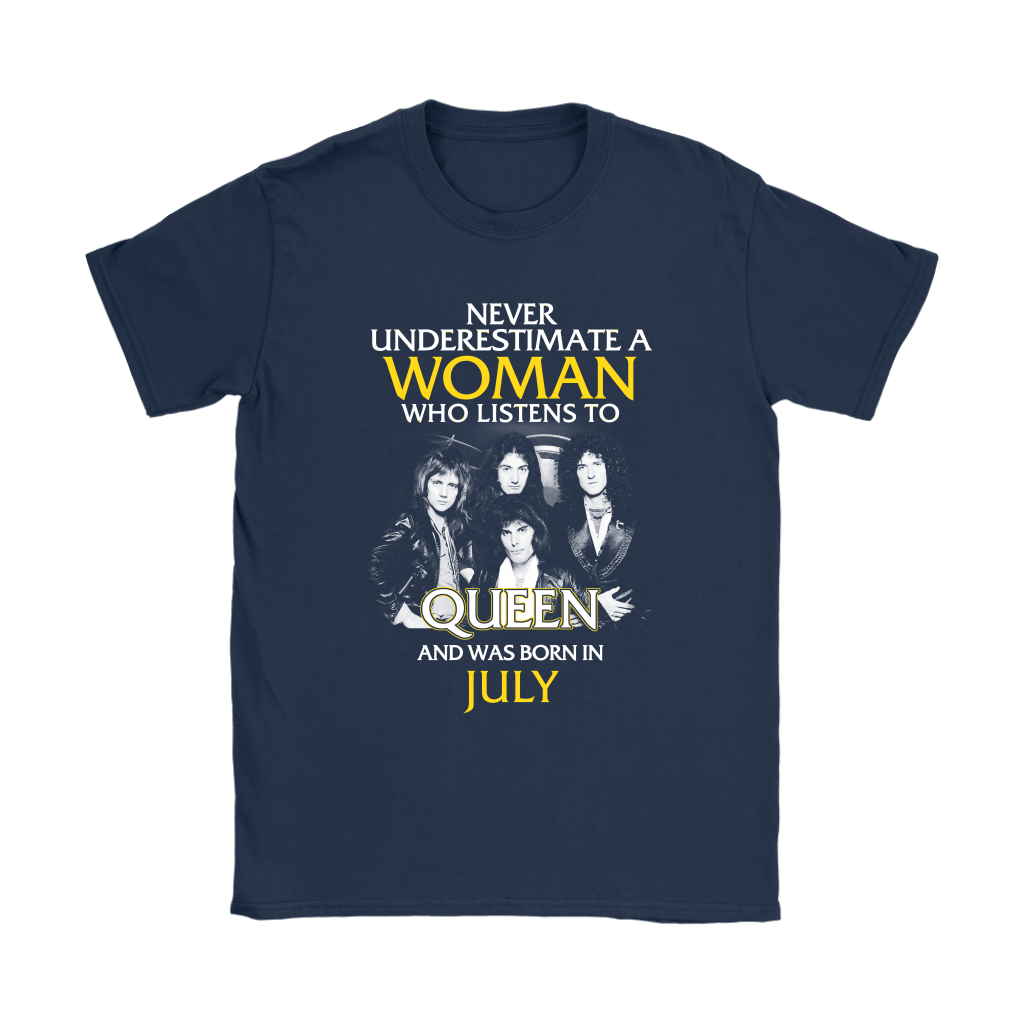 Never Underestimate Woman Who Listens To Queen Born In July Shirts 8