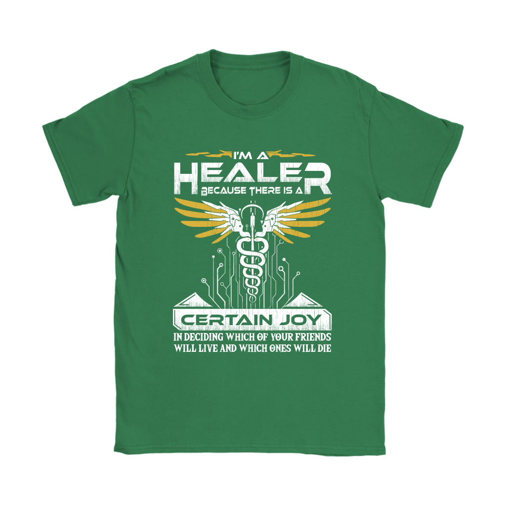 Overwatch I'm A Healer Because There Is A Certain Joy Shirts 14