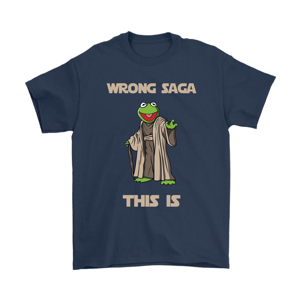 Star Wars Yoda Kermit The Frog Wrong Saga This Is Shirts 14