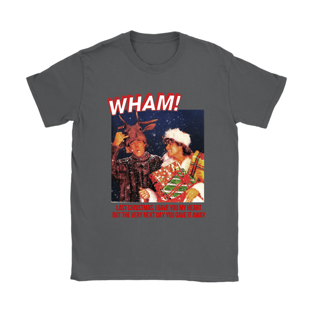 WHAM! Last Christmas I Gave You My Heart Merry Christmas Shirts 9