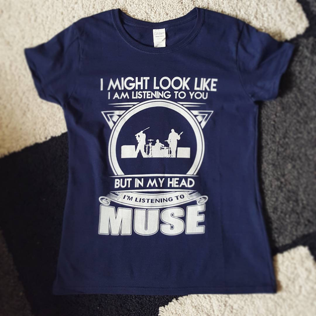 I Might Look Like I Am Listening To You But Muse In My Head Shirts photo review