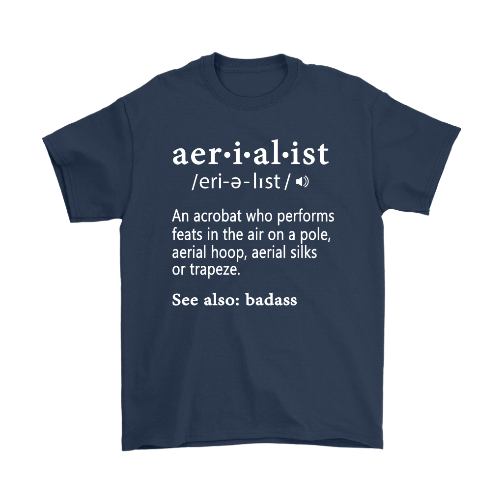 An Acrobat Who Performs Feats In The Air Aerialist Definition Shirts 3