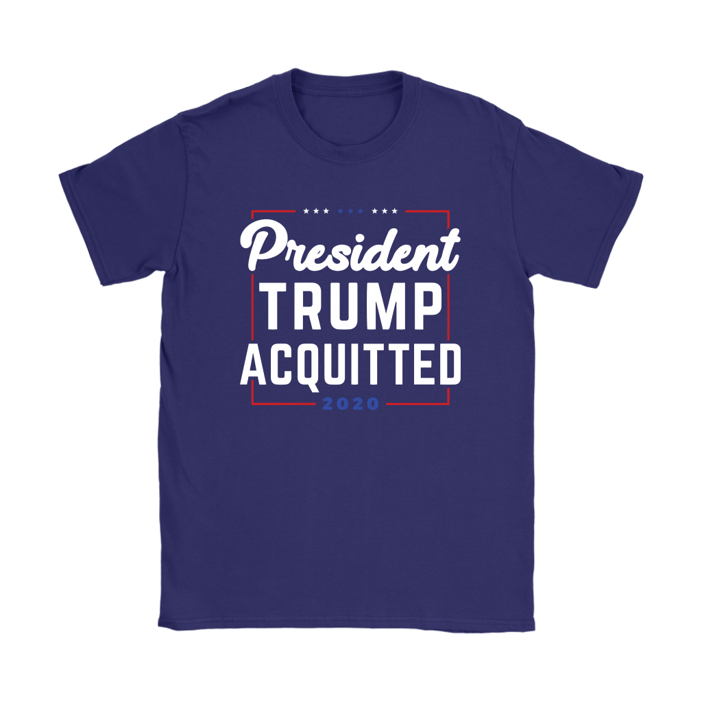 President Trump Acquitted 2020 Donald Trump For President Shirts 11