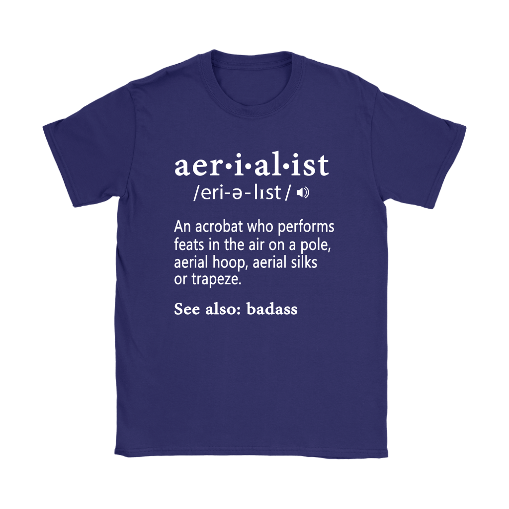 An Acrobat Who Performs Feats In The Air Aerialist Definition Shirts 11