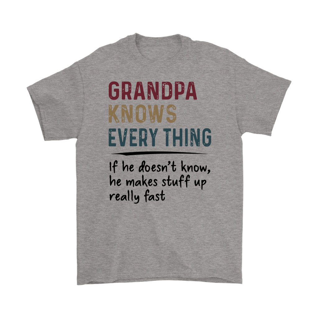 Grandpa Knows Everything Shirts 1