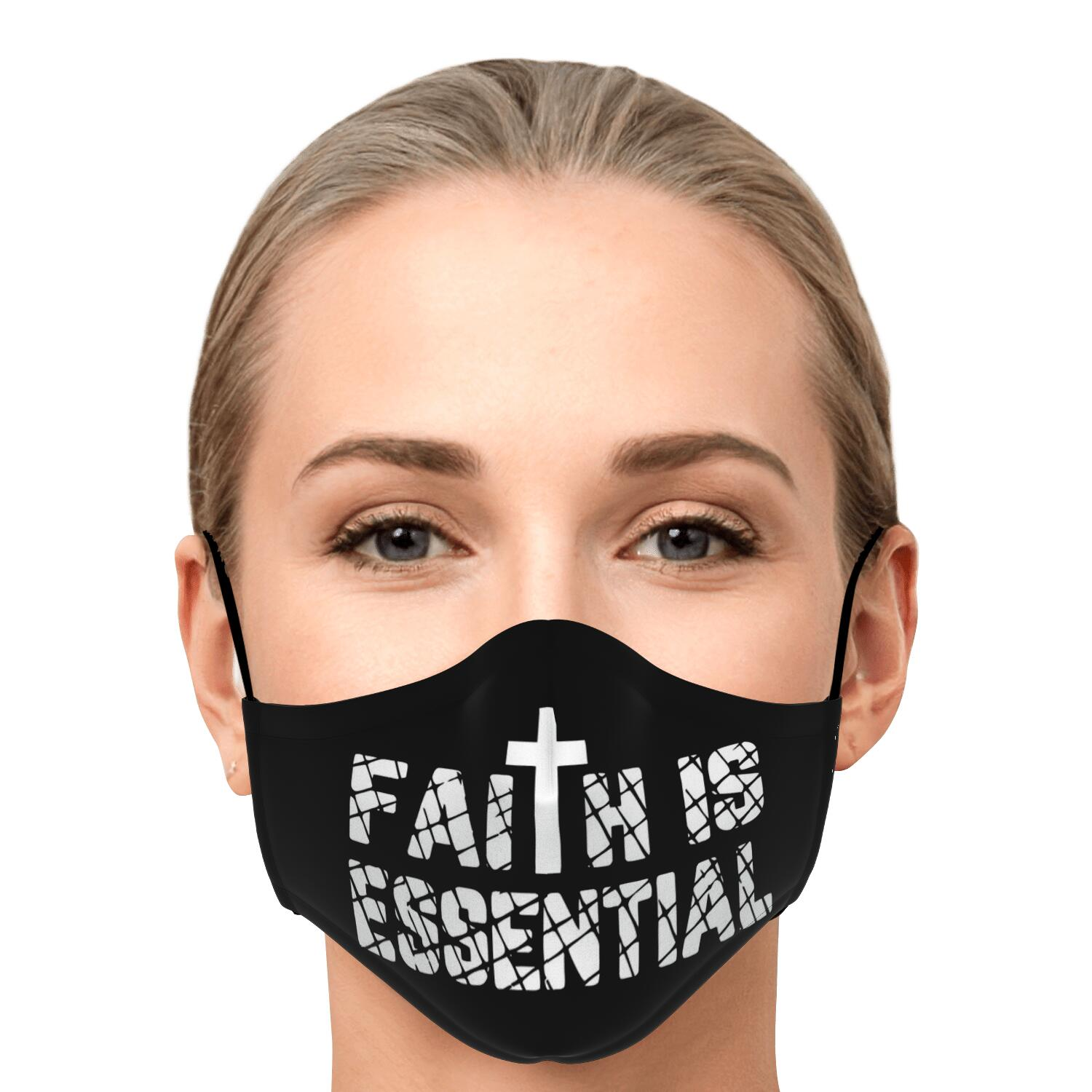 Faith Is Essential Face Mask 1