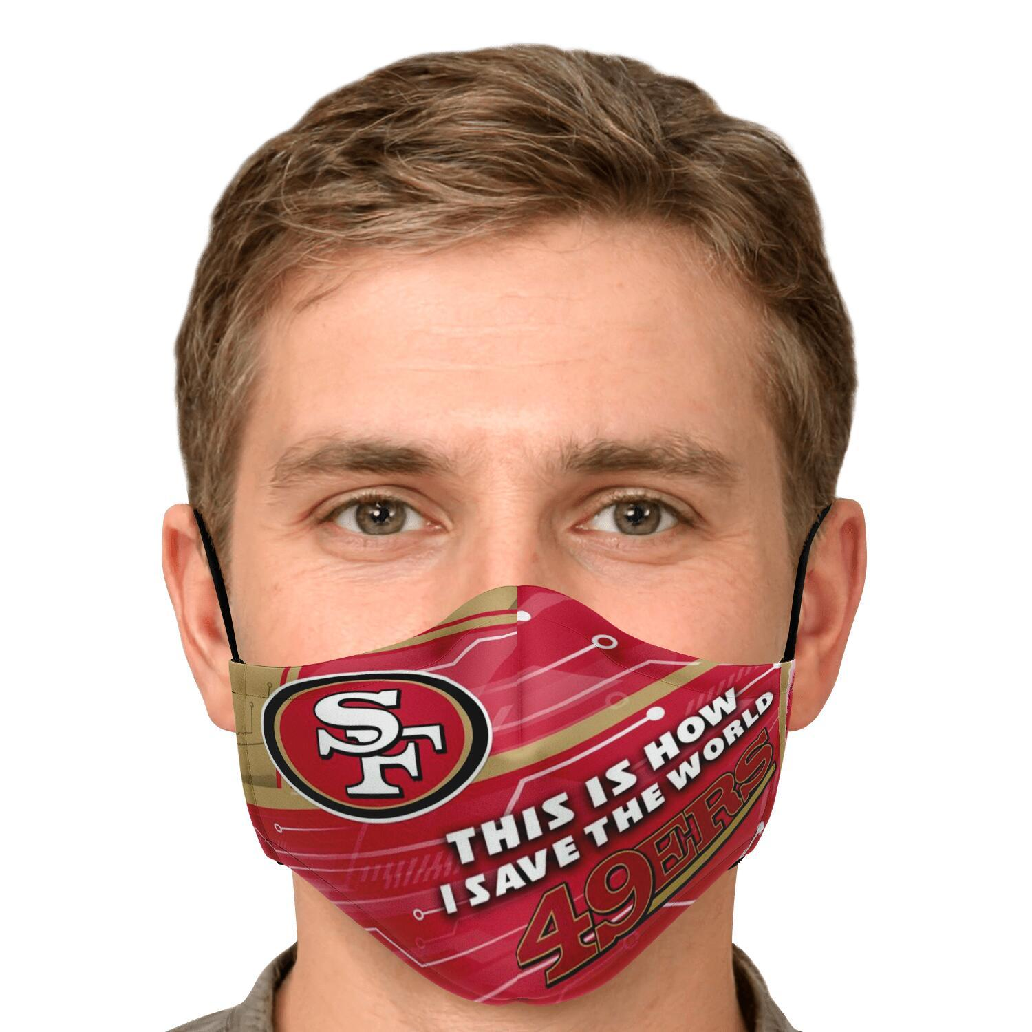 This Is How I Save The World San Francisco 49ers Face Masks 4