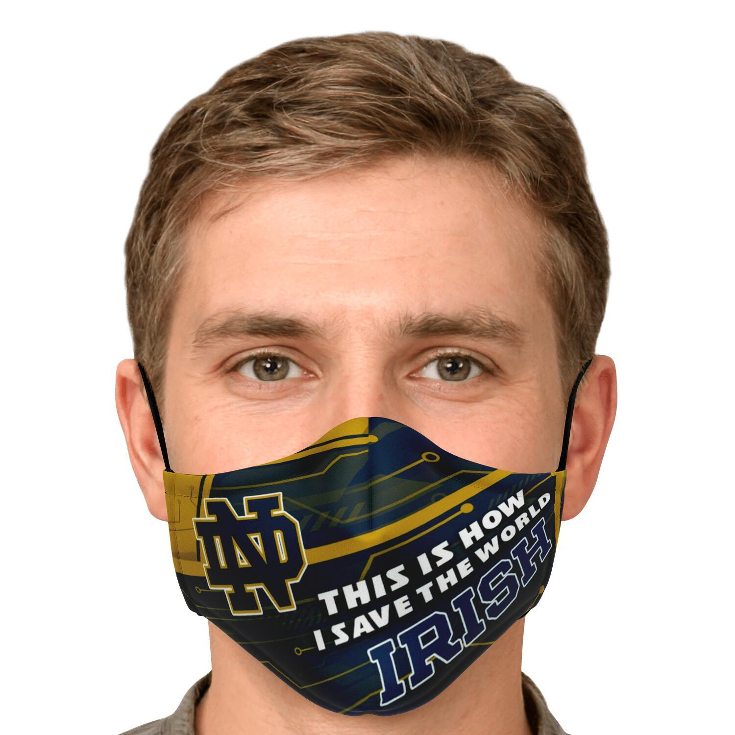 This Is How I Save The World Notre Dame Fighting Irish Face Masks 5