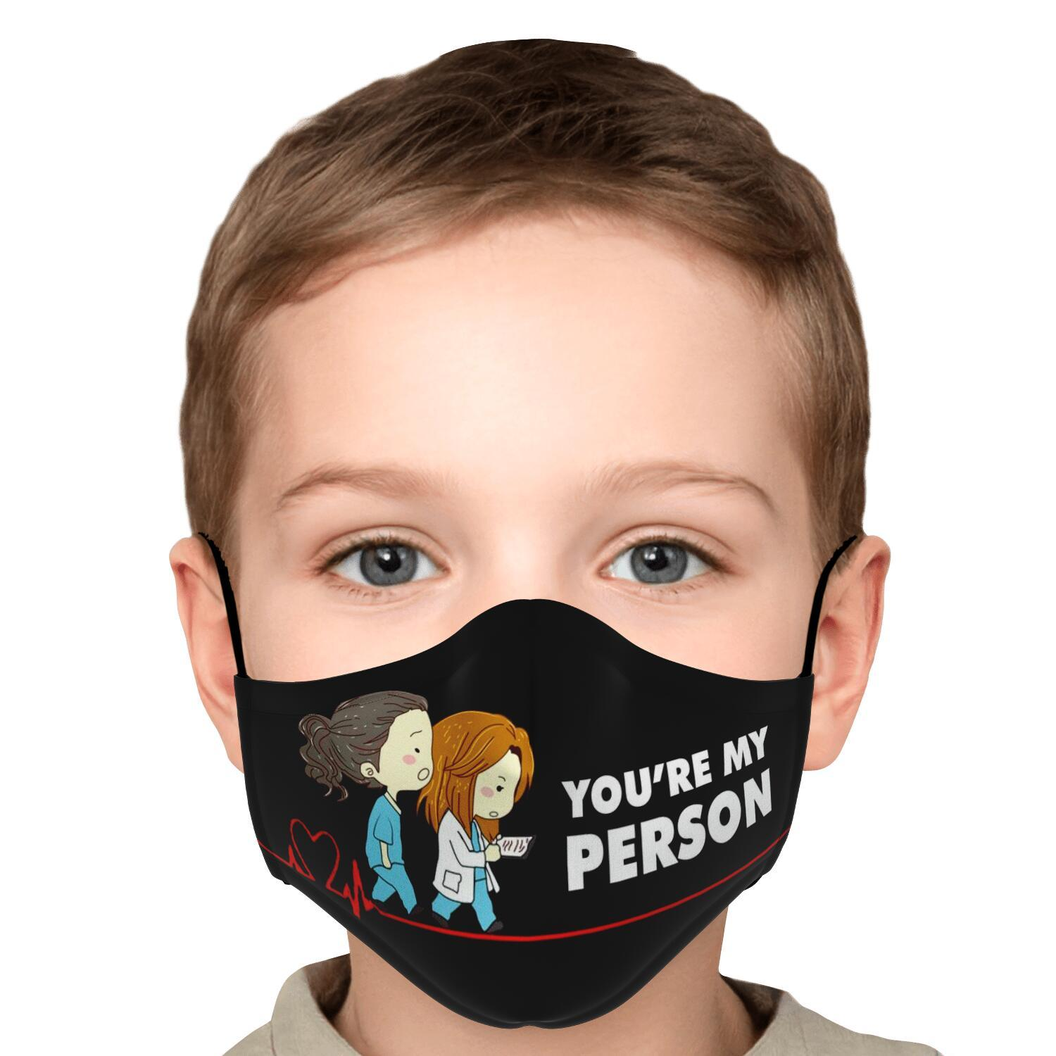 You're My Person Grey's Anatomy Face Mask 5