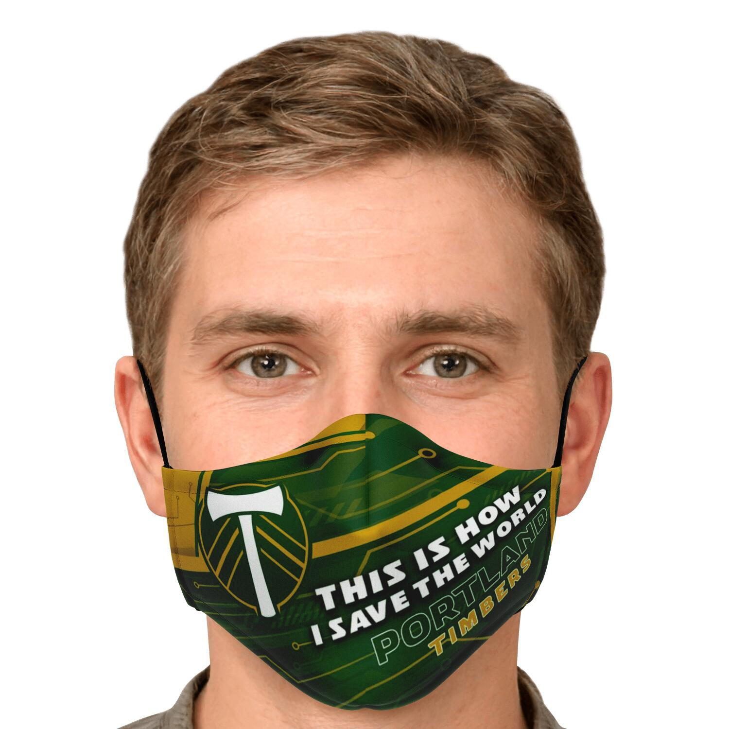 This Is How I Save The World Portland Timbers Face Masks 4
