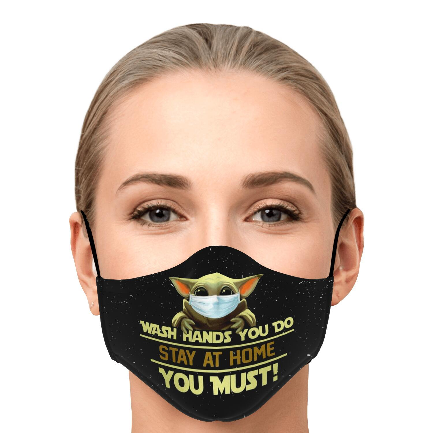 Wash Hand You Do Stay At Home You Must Baby Yoda Face Mask 1