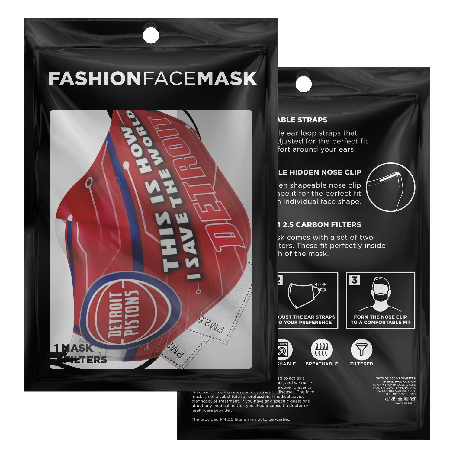 This Is How I Save The World Detroit Pistons Face Masks 2