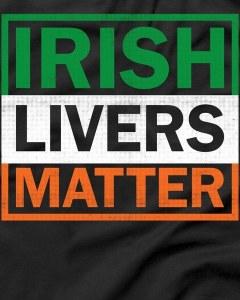 Irish Lives Matter T-Shirt