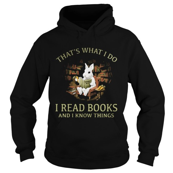 Rabbit bunny thats what i do i read books and i know ...