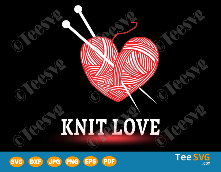 Download Knitting Clipart SVG - Knit Love - Birthday and Valentines ...