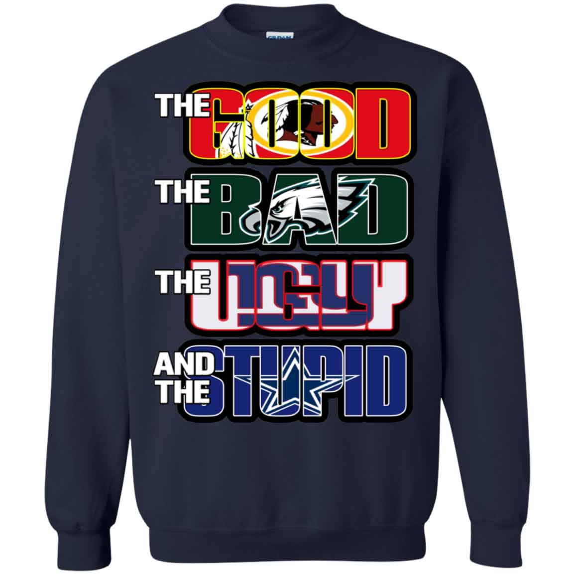 low priced 9b009 833be Washington Redskins The Good The Bad The Ugly And The Stupid Christmas Ugly  Sweater Hoodies Sweatshirts