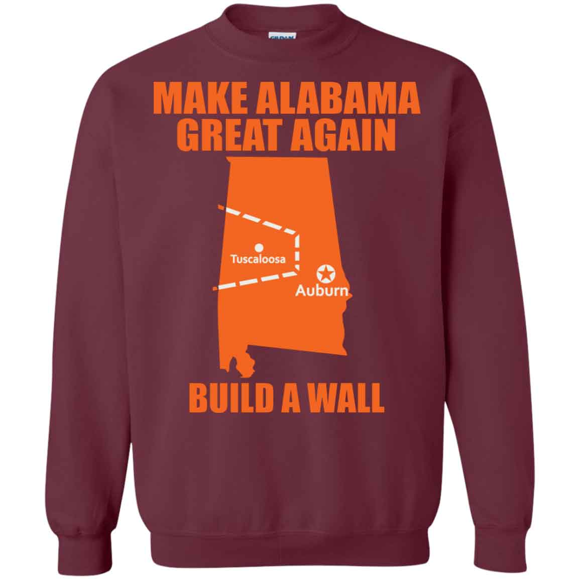 a28b4ae588 Map Make Alabama Great Again Build A Wall Hoodies Sweatshirts – TeeTrio