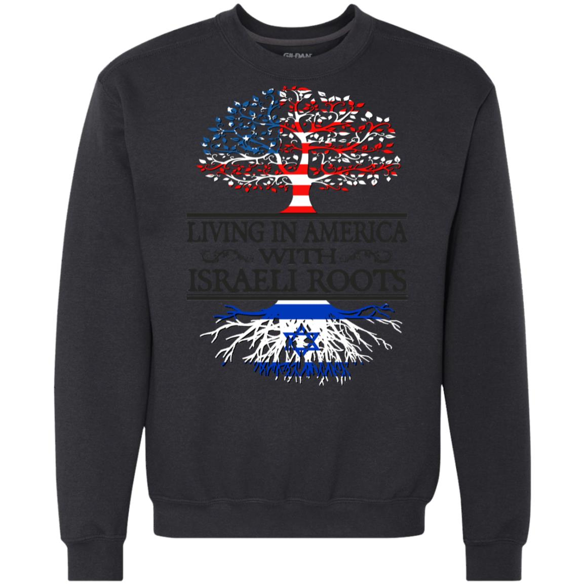 Israel America Living In America Israeli Roots Hoodies Sweatshirts
