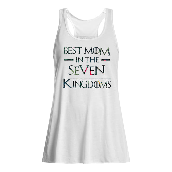 Best Mom In The Seven Kingdoms Game Of Thrones Shirt Lifestyle Online Shopping