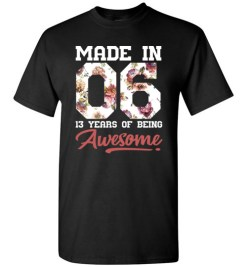 $18.95 – 13 Years Old Birthday Girl Shirts Born in 2006 13th Birthday T-Shirt