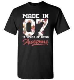 $18.95 – 13 Years Old Birthday Girl Shirts Born in 2007 13th Birthday T-Shirt