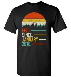 $18.95 – Retro Vintage Birthday Custom Tee Shirts Epic Since January 2018 T-Shirt