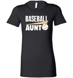 $19.95 – Baseball Aunt T-Shirts Gift for Cool Aunt Lady T-Shirt