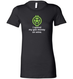 $19.95 – I Spend My Gas Money on Wine T-Shirts EV Funny Gift Lady T-Shirt