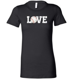 $19.95 – Love Baseball Graphic T-Shirts Gift for Baseball Mom Lady T-Shirt