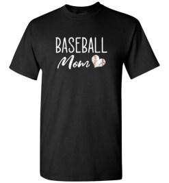 $18.95 – Baseball Mom T-Shirts Gift T-Shirt